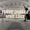 Thumbnail_tutte-quelle-vive-luci_locandina_01.1
